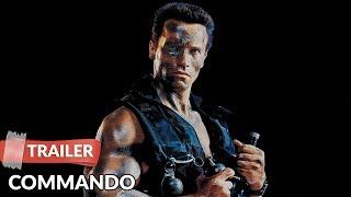 Commando 1985 Trailer | Arnold Schwarzenegger