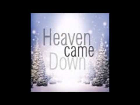 Heaven Came Down To Bethlehem Town ( Words/Chords )