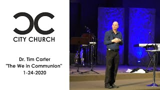 Dr. Tim Carter I City Church I 1-24-2021