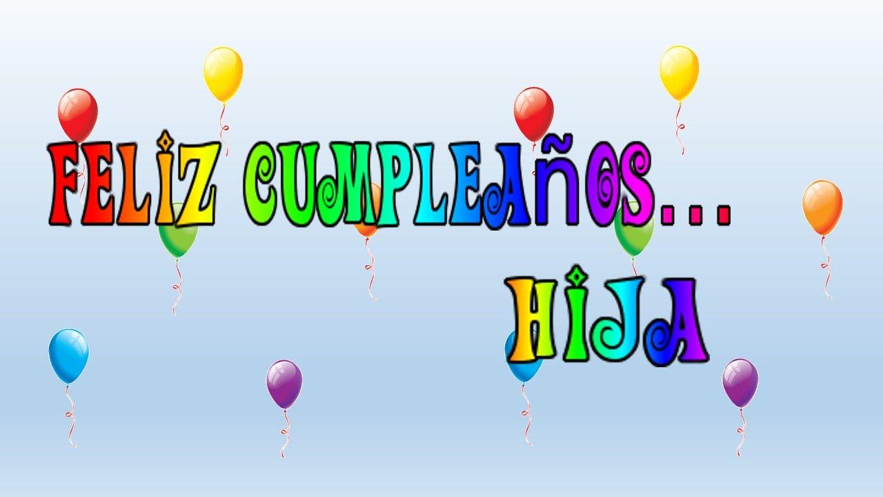 Tarjeta virtual animada de Feliz cumpleaños hija YouTube