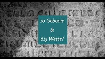 10 Gebooie & 613 wette