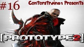 Prototype 2: HD Gameplay Walkthrough - Part 16 - Mission 14a & 16b