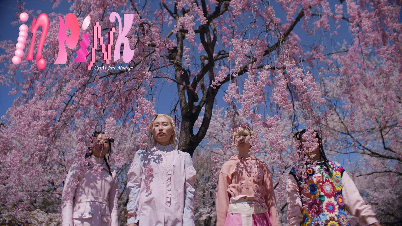 CHAI -  IN PINK (feat. Mndsgn) -  Official Music Video