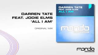 Darren Tate feat. Jodie Elms - All I Am (Original Mix) [Mondo Records]