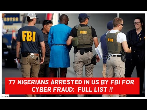 77 NIGERIANS Arr3st3d By FBI In USA For Cyber Fr@ud: Full List Here !!