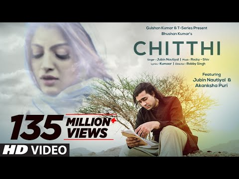chitthi-video-song-|-feat.-jubin-nautiyal-&-akanksha-puri-|-kumaar-|-new-song-2019-|-t-series