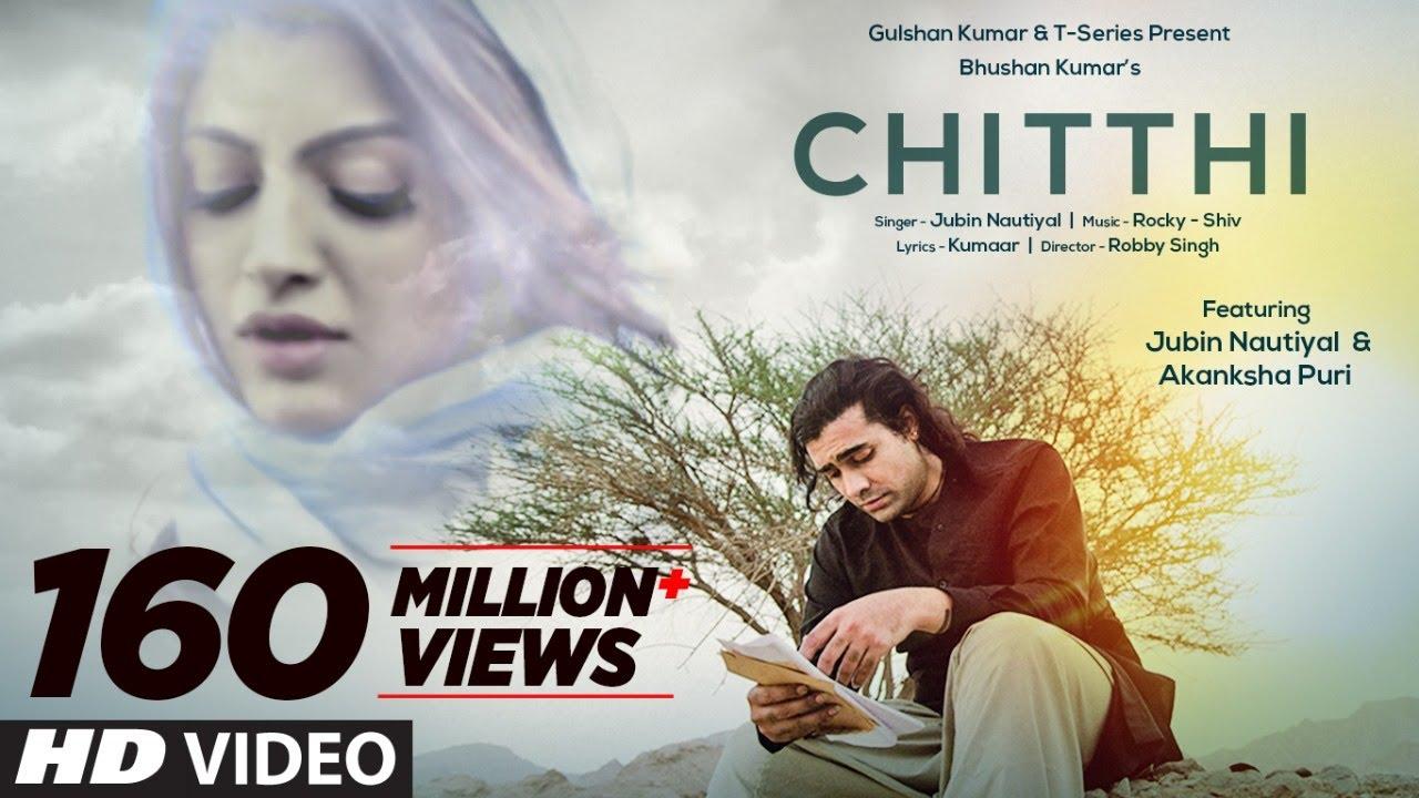 Chitthi Mp3 song Download by Jubin Nautiyal