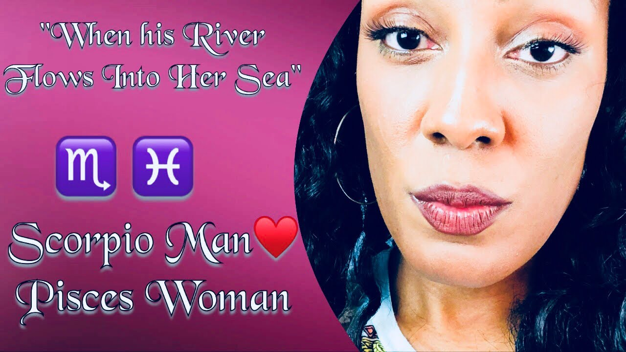 Share pisces woman and scorpio man love compatibility