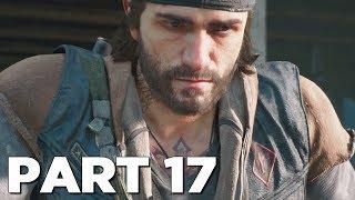 DAYS GONE Walkthrough Gameplay Part 17 - THUNDER EGG (PS4 Pro)