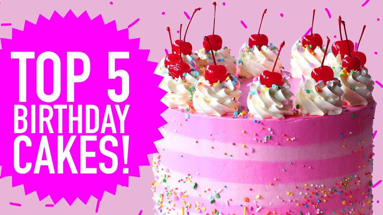 TOP 5 BIRTHDAY CAKES