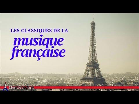 Les classiques de la musique française | Les Chansonniers