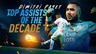 Dimitri Payet l Best of assists of the decade🔥