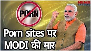 Porn Sites पर Modi का Action, 3000  Websites को किया Block