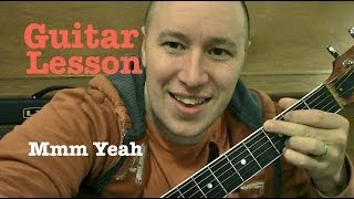 Mmm Yeah ★ Guitar Lesson ★ Standard Chord Version ★ Austin Mahone ft Pitbull