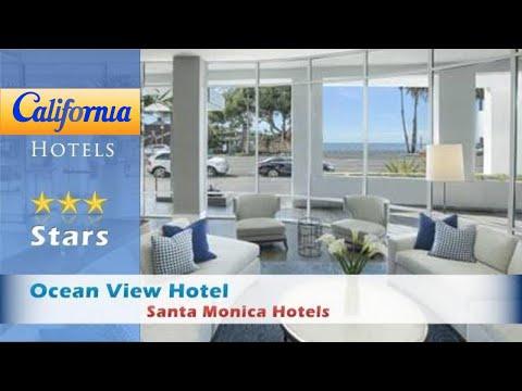 Ocean View Hotel, Santa Monica Hotels - California