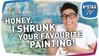 Honey... I Shrunk Your Favourite Painting!