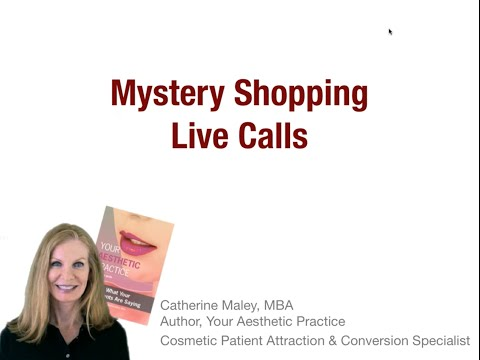 Cosmetic Practice Mystery Shopping LIVE Calls