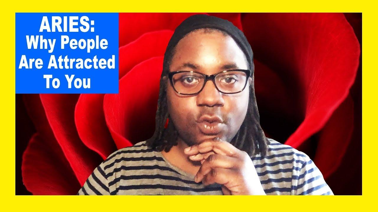 ARIES: Why People Find You Attractive [Aries Man and Aries Woman] [Lamarr  Townsend]