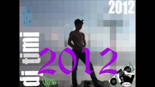 DJ TIMI - SEXI SOLTERA - Y TU! 2012 REGGATON