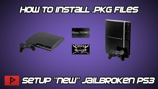 "[How To] Setup ""New"" Jailbroken PS3 and Install Package Files Tutorial 2018"