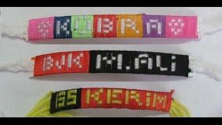 İsimli Bileklik Yapımı / Make Name Wristband