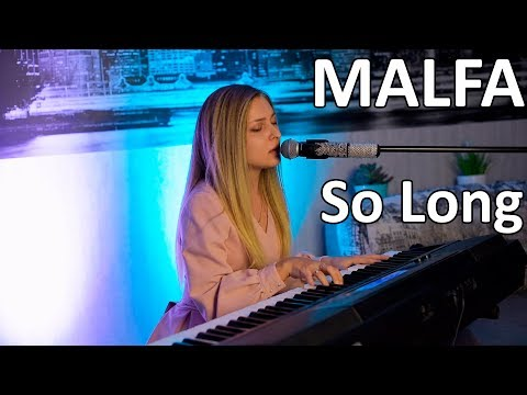 MALFA - So Long (Relax cover)