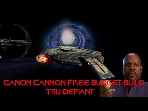 Canon   Cannon   Free Budget Build T5U Defiant   Star Trek Online