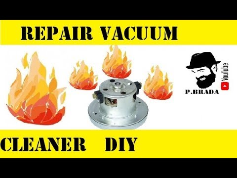 Repair vacuum cleaner motor burned