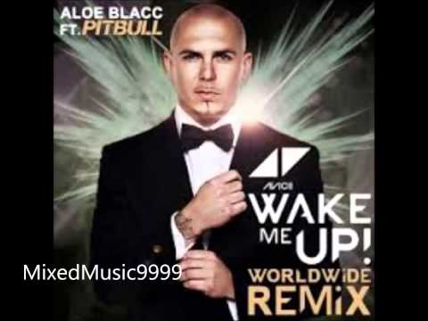 Avicii  -  Wake Me Up (Ft. Pitbull) (Remix)