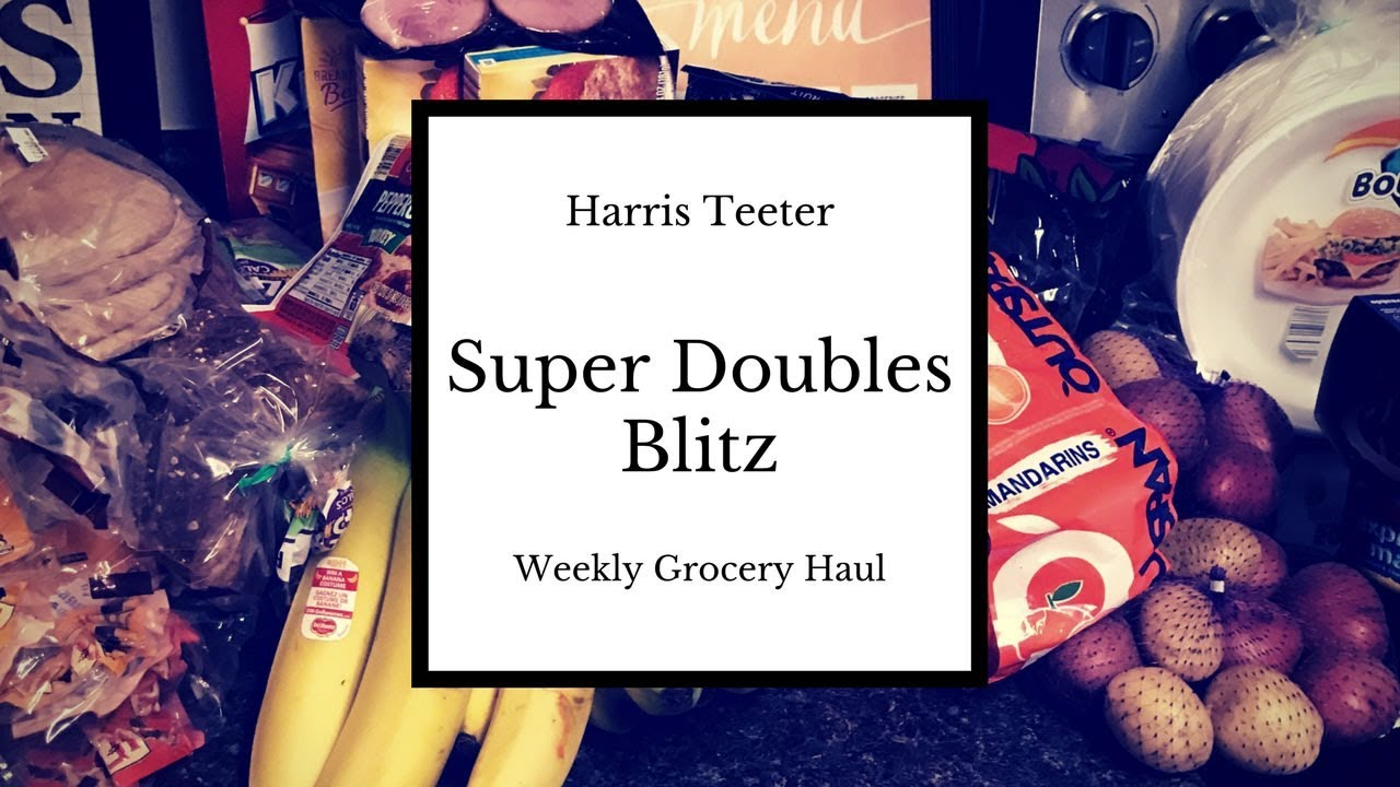 Harris Teeter || Super Doubles Coupons || Blitz Weekly Grocery Haul ...