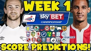 My Championship Week 1 Score Predictions! How Will Your Club Start The Season?!