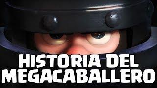 EL ORIGEN DEL MEGACABALLERO- Dshanto