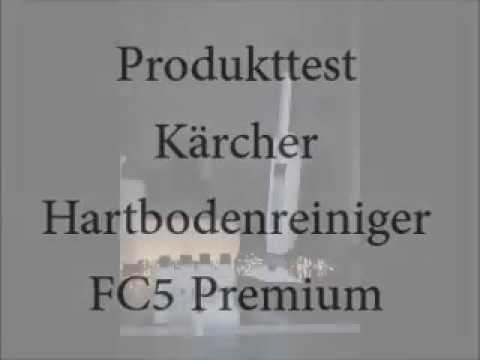 hartbodenreiniger fc5 premium k rcher markenjury youtube. Black Bedroom Furniture Sets. Home Design Ideas