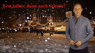 Erst schleichend kälter und dann der Schnee? Wetter für Weihnachtsmärkte! (Mod.: Dominik Jung)