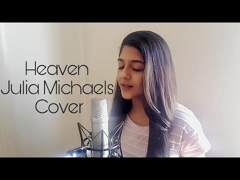 Heaven - Julia Michaels Cover