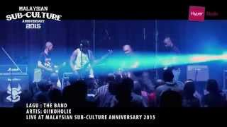 MALAYSIAN SUB-CULTURE ANNIVERSARY 2015 HIGHLIGHT - OI!KOHOLIX