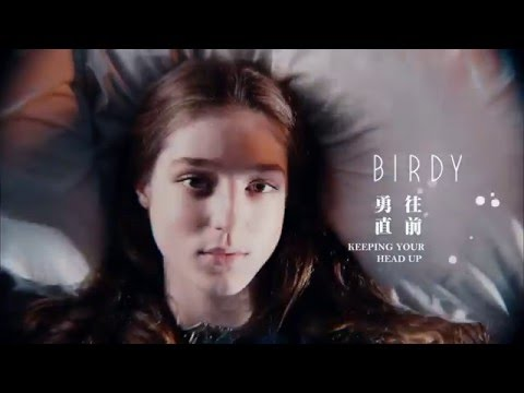 Birdy - Keeping Your Head Up勇往直前  (華納 Official 高畫質 HD 官方完整版 MV)