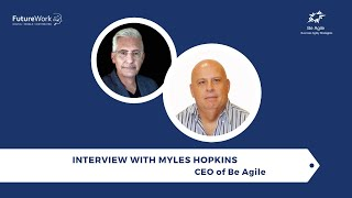 Interview with Myles Hopkins from Be Agile