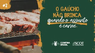 O gaúcho não brinca quando o assunto é carne | Semana 1 - Confina Brasil 2021