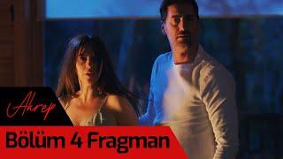 Akrep 4. Bölüm Fragman