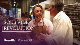 The Sous Vide Revolution
