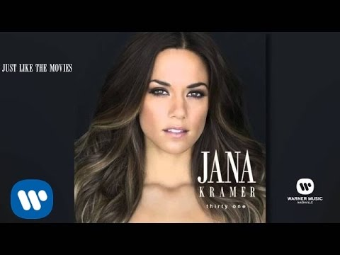 Jana Kramer - Just Like The Movies (Official Audio)