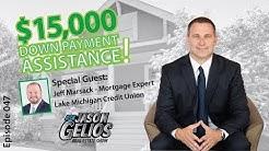MSHDA's $15,000 Down Payment Assistance w/Guest | AskJasonGelios Real Estate Show