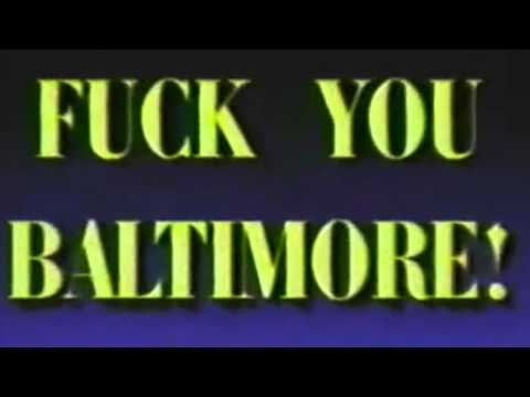 FUCK YOU BALTIMORE