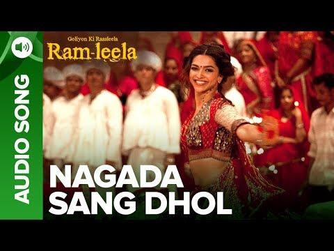 NAGADA SANG DHOL -Full Audio Song   Deepika Padukone & Ranveer Singh   Goliyon Ki Raasleela Ramleela