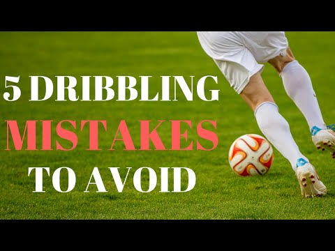 5 Mistakes Soccer Players Make While Dribbling