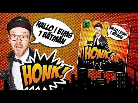 Honk! - Hallo I Bims 1 Bätmän (preview)