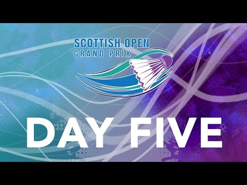 Scottish Open Grand Prix - Day Five | LIVE