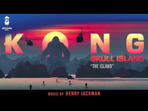 OFFICIAL - The Island - Henry Jackman - Kong: Skull Island Soundtrack