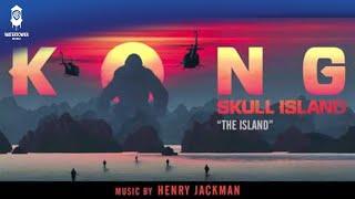 OFFICIAL - The Island - Henry Jackman - Kong: Skull Island Soundtrack